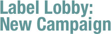 Label Lobby: New Campaign