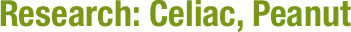 Research: Celiac, Peanut