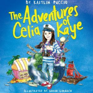 Adventures of Celia Kaye